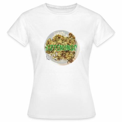 kiffenunso 1312 ! - Frauen T-Shirt