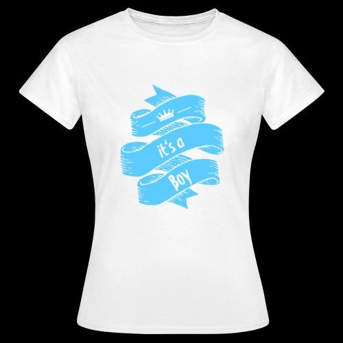 it's a Boy - Frauen T-Shirt
