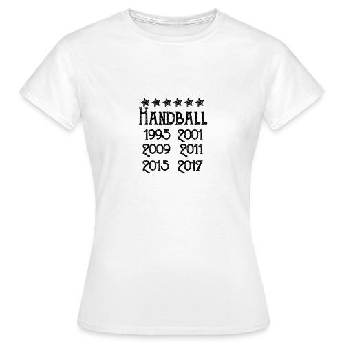 Handball six fois champion - T-shirt Femme