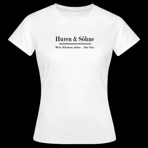 Montana Waer Huren Soehne - Frauen T-Shirt