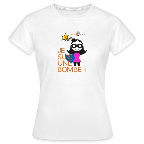 Je suis une bombe - T-shirt Femme