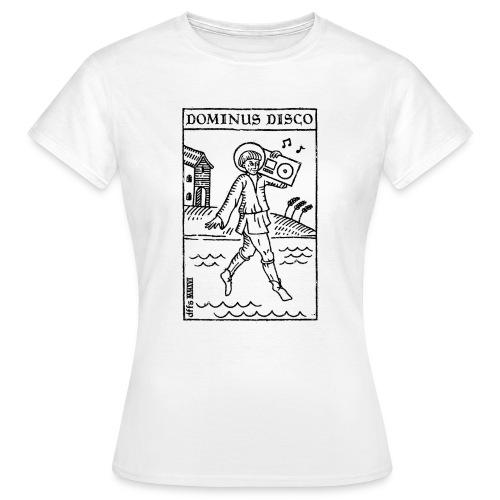 Dominus Disco - Frauen T-Shirt