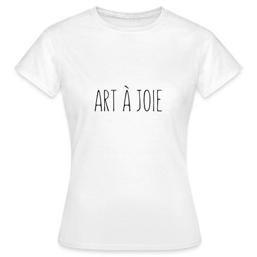 ART À JOIE - T-shirt Femme