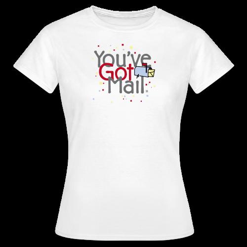 You've Got Mail - Camiseta mujer