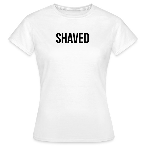 Shaved - Frauen T-Shirt