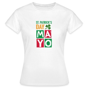Celebrate St. Patrick's Day in Mayo - Women's T-Shirt