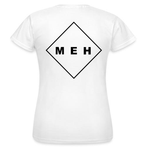 MEH - Frauen T-Shirt