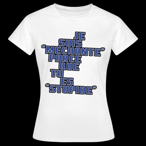 JE SUIS MECHANTE - T-shirt Femme