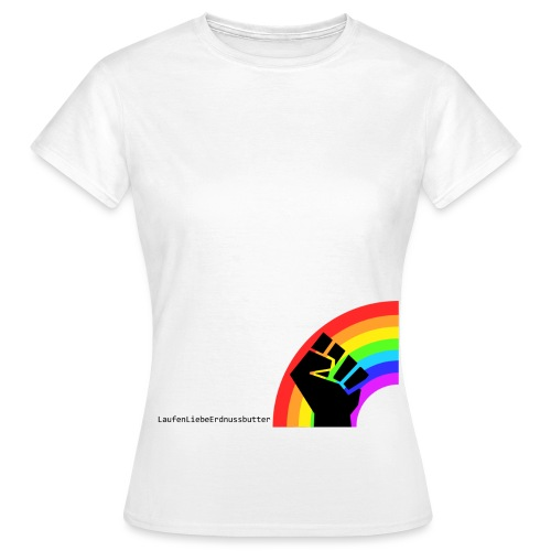 Rainbow! - Frauen T-Shirt