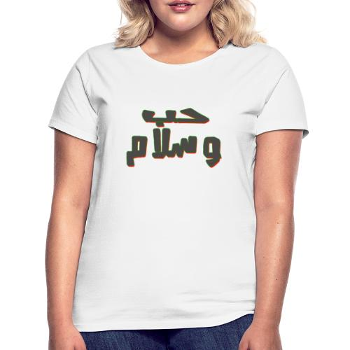 peace and love - T-shirt Femme