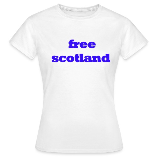 free scotland - Women's T-Shirt