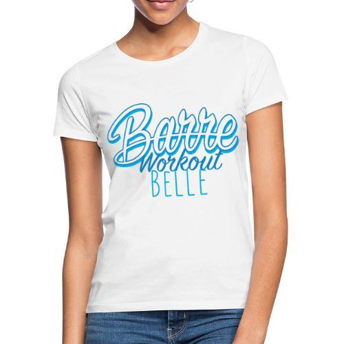 Barre Workout Belle - Maglietta da donna