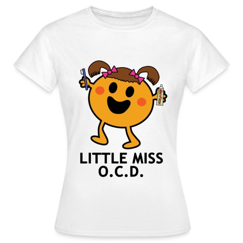 littlemissocd - Women's T-Shirt
