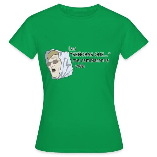 Señoras que - Camiseta mujer