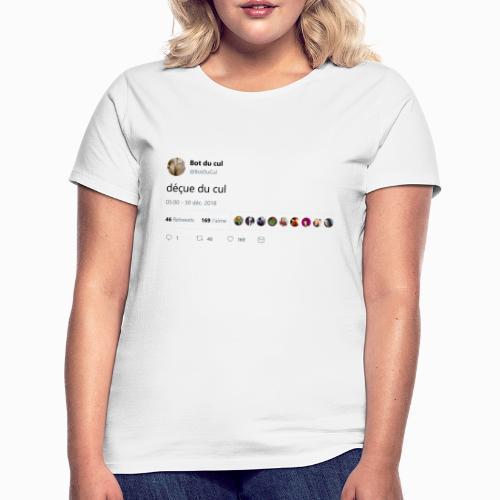 Tweet déçue du cul blanc - T-shirt Femme