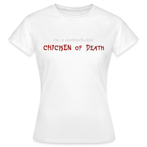 23 Chicken of death 3 gif - T-shirt Femme