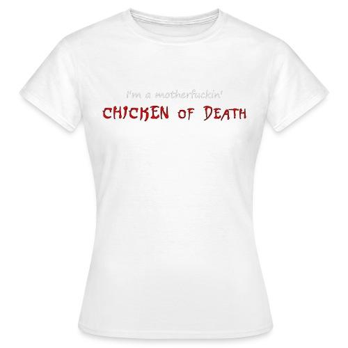 23 Chicken of death 3 gif - T-shirt Femme
