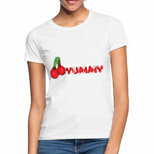 Yummy - Vrouwen T-shirt