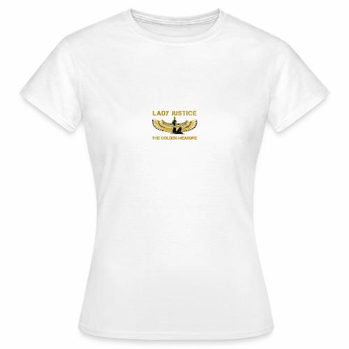Lady Justice Golden Measure - Women's T-Shirt
