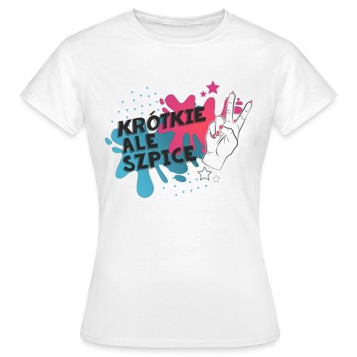 Krótkie ale szpice #POPART - Koszulka damska