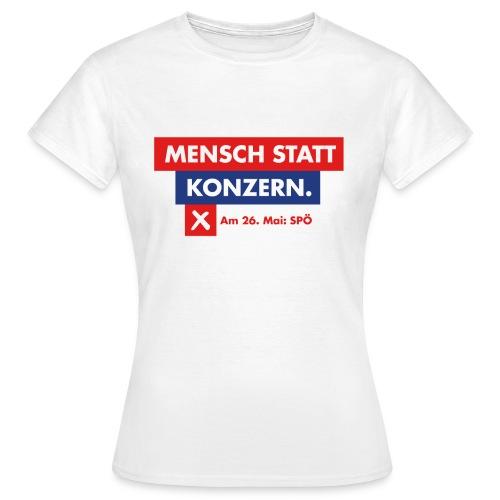 Mensch statt Konzern - Frauen T-Shirt