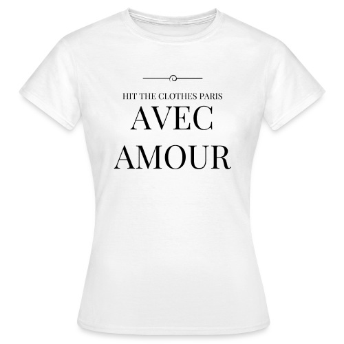 AVEC AMOUR png - T-shirt Femme