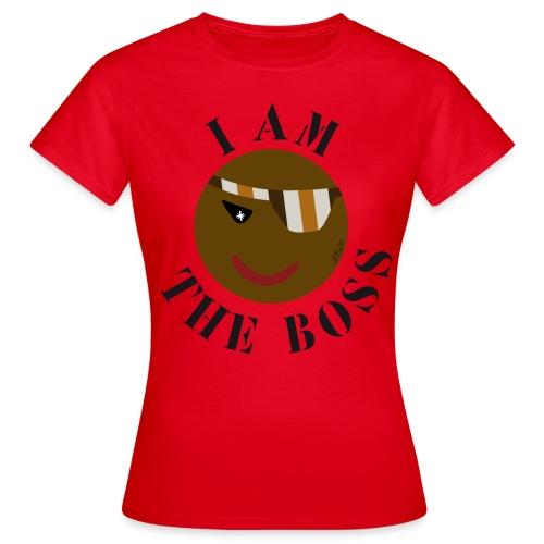 I AM THE BOSS - T-shirt Femme