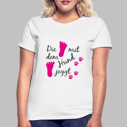 Die mit dem Hund joggt - Pink Edition - Frauen T-Shirt