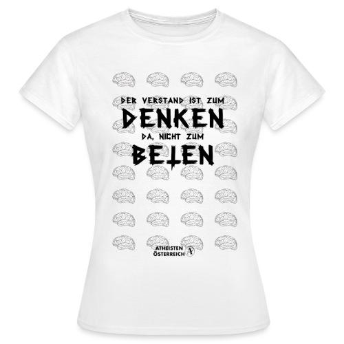 Der Verstand ist zum Denken da - Frauen T-Shirt