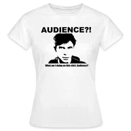 audience test newest flip - Women's T-Shirt