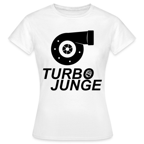 Turbojunge! - Frauen T-Shirt