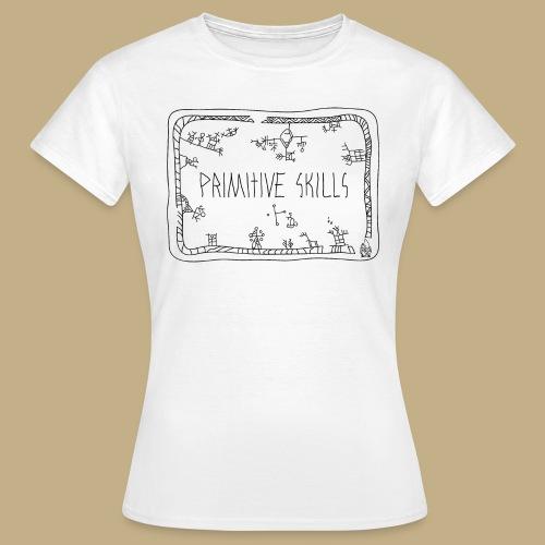 Primitive Skills - Frauen T-Shirt