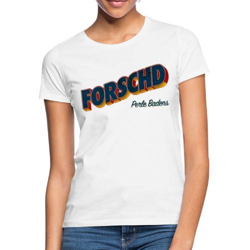 Forschd - Perle Badens - Vintage Logo ohne Bild - Frauen T-Shirt