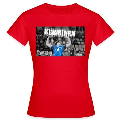 Kerminen t paita JPG - Naisten t-paita