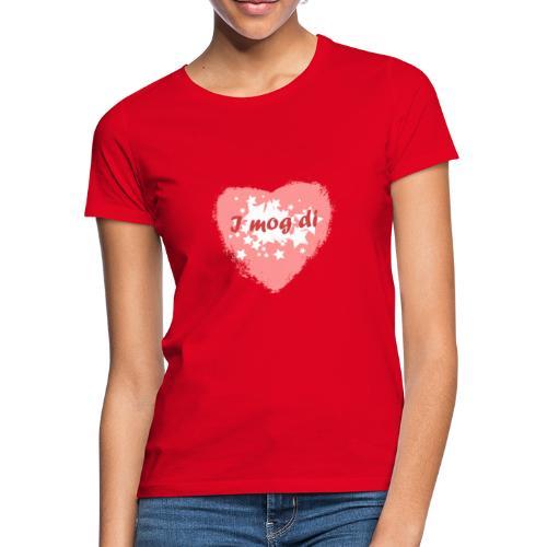 I mog di - Ich mag dich - Frauen T-Shirt