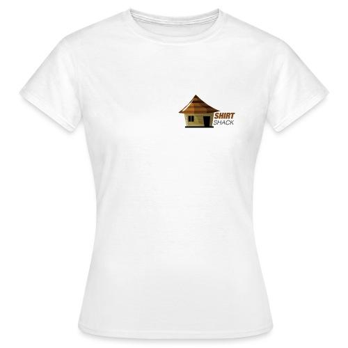 SHIRT SHACK - Women's T-Shirt