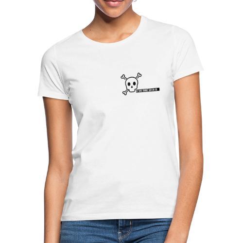 Je suis tombé sur un os - T-shirt Femme