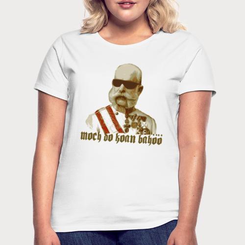 Kaiser Franz Bahöö - Frauen T-Shirt