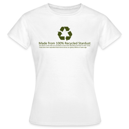 Recycled Stardust - Women's T-Shirt