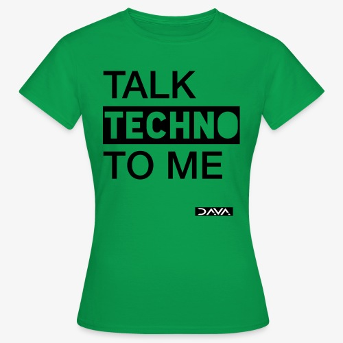 Talk Techno - black - Women's T-Shirt