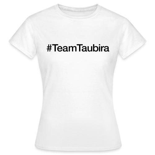 teamtaubira - T-shirt Femme