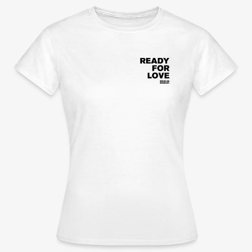 Berlin Bouncer Kollektion - Ready for love - Frauen T-Shirt