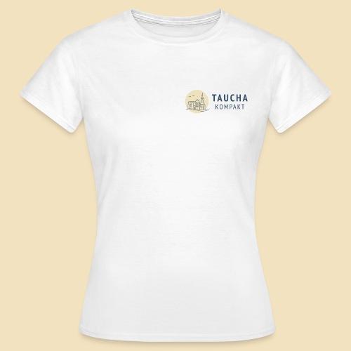 Taucha kompakt - Frauen T-Shirt