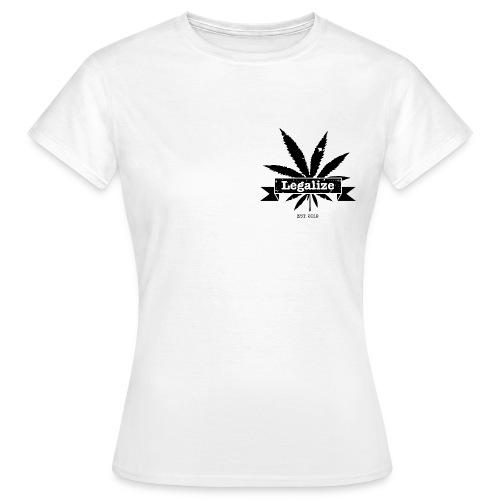 Legalize - Frauen T-Shirt