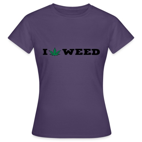 I LOVE WEED - Women's T-Shirt