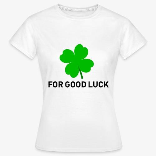 Voor goed geluk (wit) - Vrouwen T-shirt