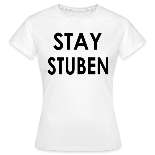 stay stuben black 4000 - Vrouwen T-shirt