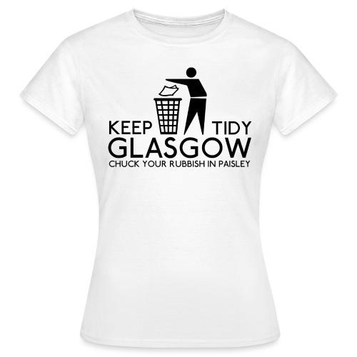 Keep Glasgow Tidy - Women's T-Shirt