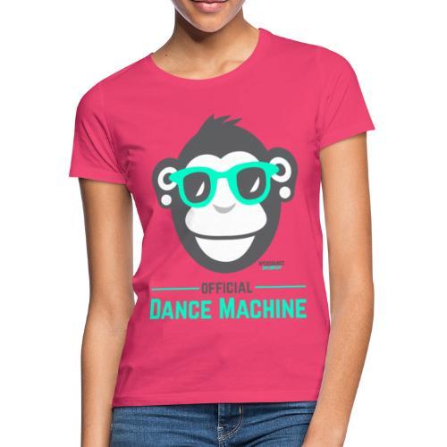 Official Dance Machine - Frauen T-Shirt