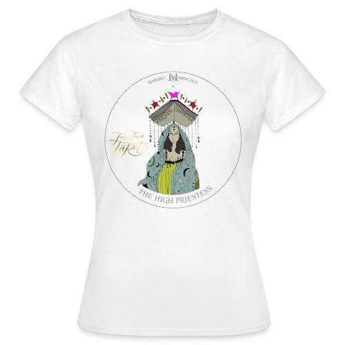 The HIGH PRIESTESS   Hohepriesterin Tarot Karte - Frauen T-Shirt